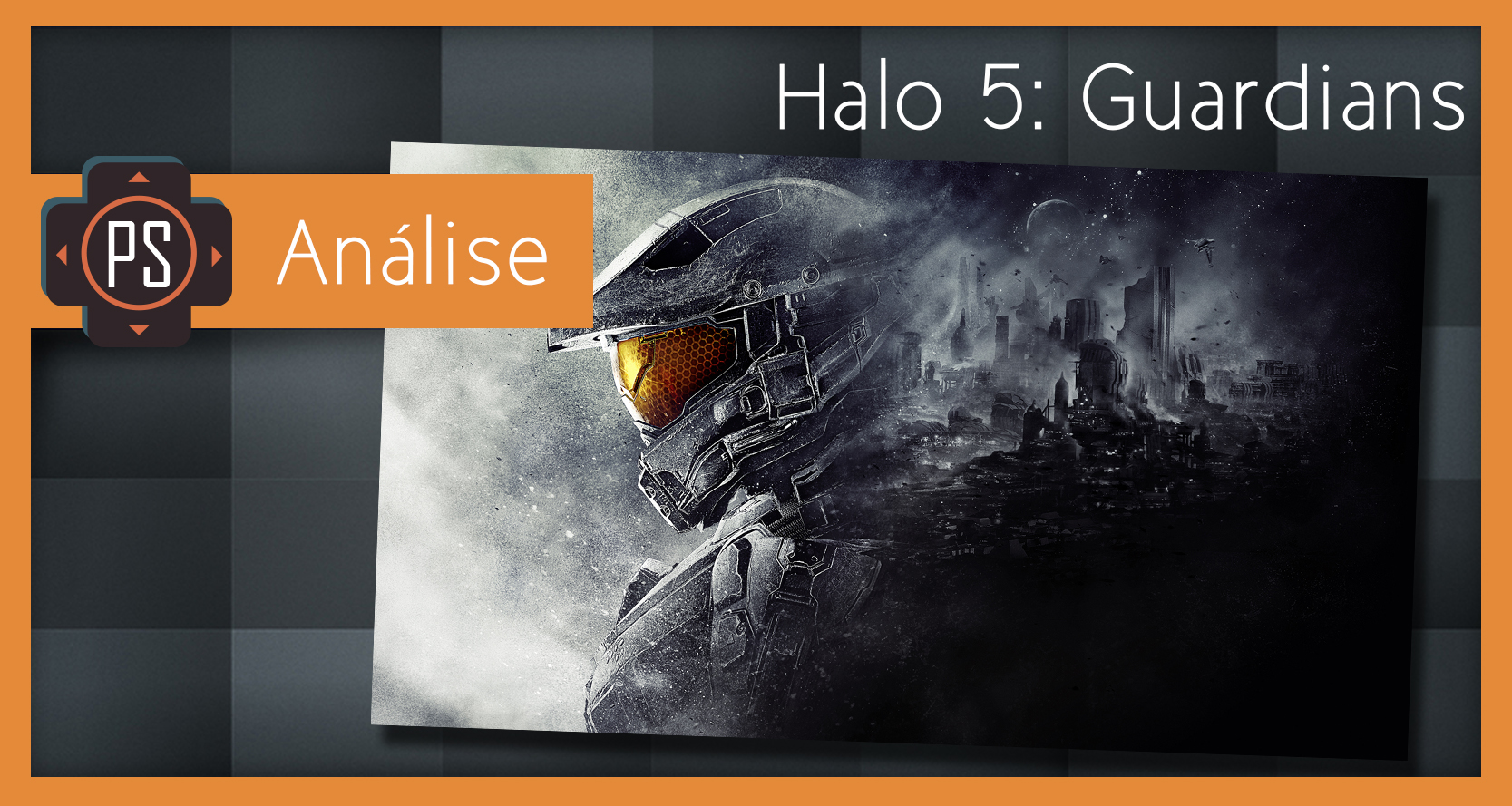 Ps Análise Halo5: Guardians